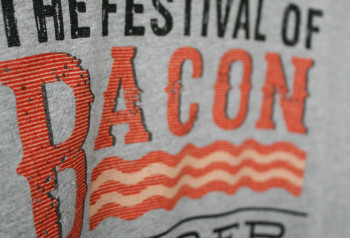 the festival of bacon custom t-shirt by Impressionz Printing